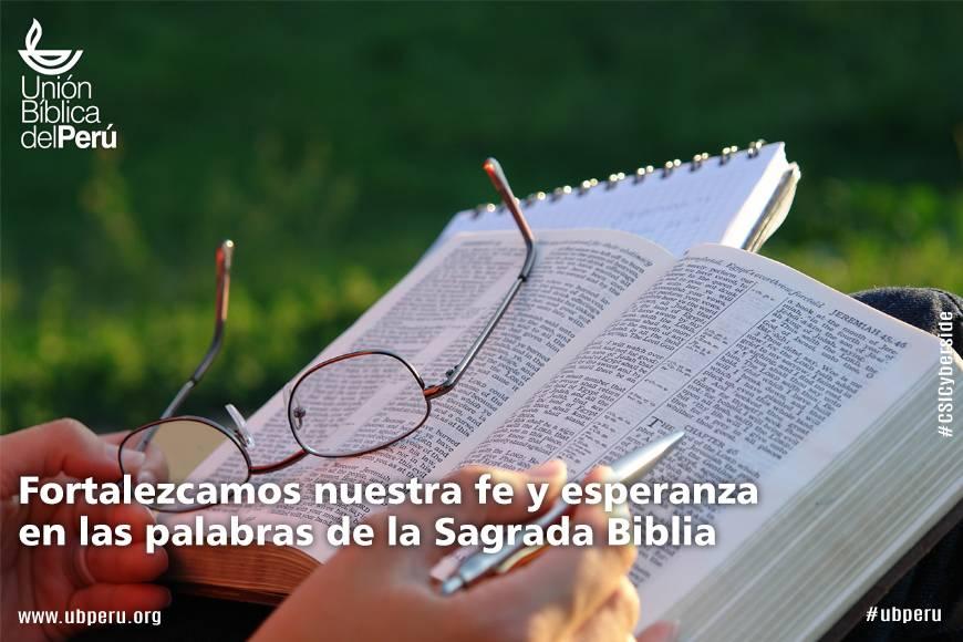 Fortalezcamos nuestra fe y esperanza en las palabras de la Sagrada Biblia