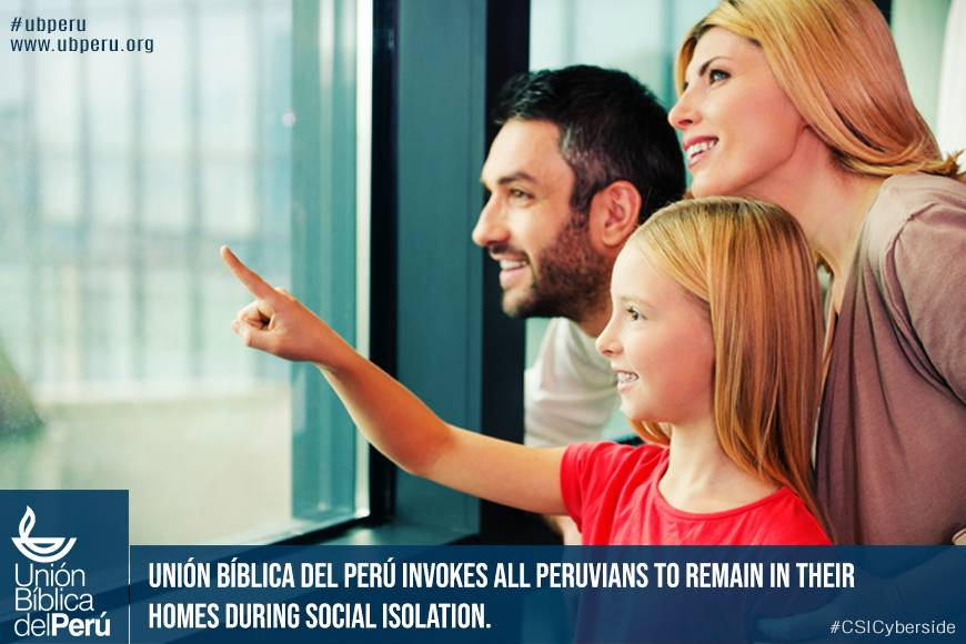 Unión Bíblica del Perú invokes all Peruvians to remain in their homes during social isolation.