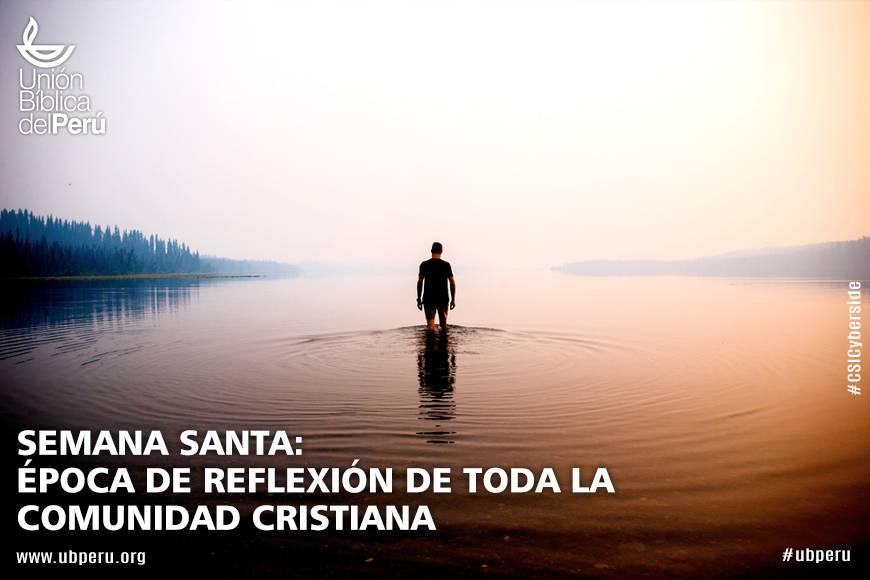 Semana Santa: época de reflexión para toda la comunidad cristiana