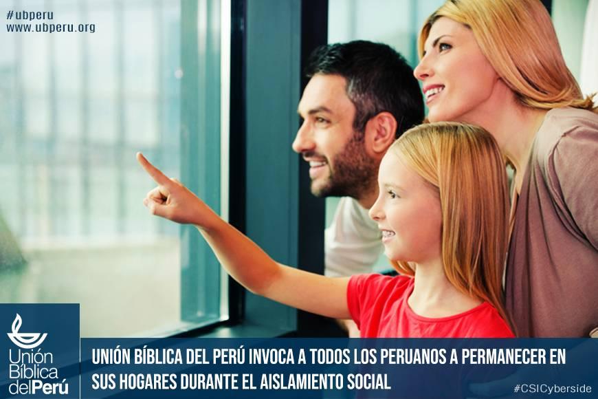 Unión Bíblica del Perú invoca a todos los peruanos a permanecer en sus hogares durante el aislamiento social