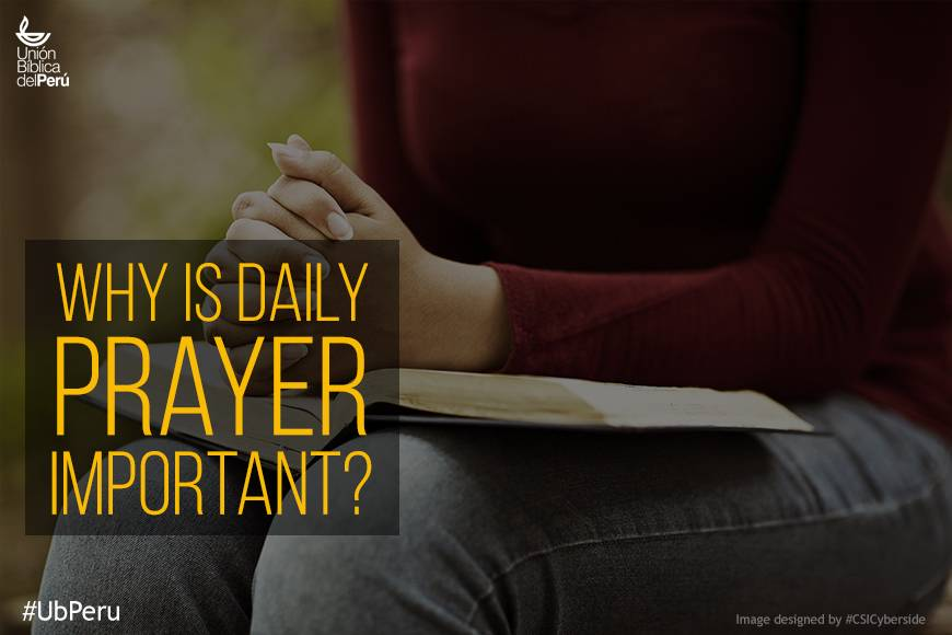 Why is daily prayer important?