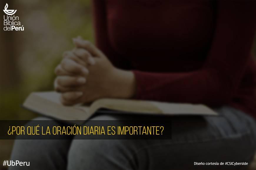¿Por qué la oración diaria es importante?