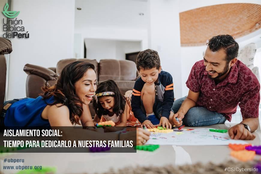 Aislamiento social: tiempo para dedicarlo a nuestras familias